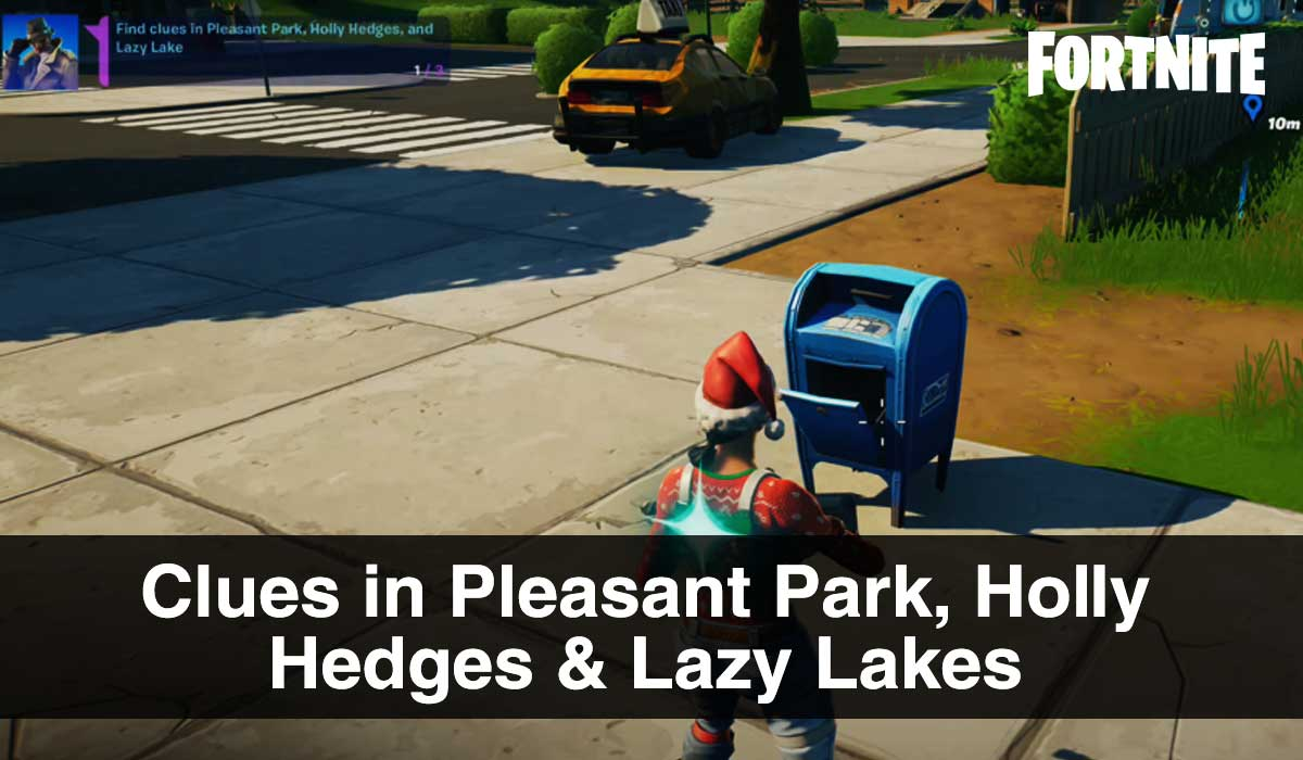 Clues in Pleasant Park, Holly Hedges & Lazy Lakes